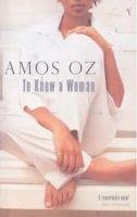 Random House UK TO KNOW A WOMAN - OZ, A. cena od 217 Kč
