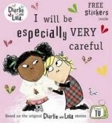 XXL obrazek Penguin Group UK CHARLIE AND LOLA: I WILL BE ESPECIALLY VERY CAREFUL - CHILD,...