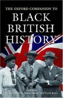 OUP References OXFORD COMPANION TO BLACK BRITISH HISTORY - DABYDEEN, D., GI... cena od 806 Kč