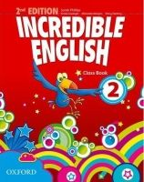 S. Philips: Incredible English 2nd Edition 2 Class Book - S. Philips cena od 241 Kč