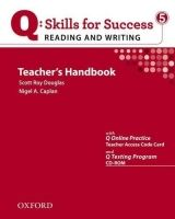 OUP ELT Q: SKILLS FOR SUCCESS 5 READING & WRITING TEACHER´S HANDBOOK... cena od 606 Kč
