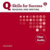 OUP ELT Q: SKILLS FOR SUCCESS 5 READING & WRITING CLASS AUDIO CD - D... cena od 658 Kč