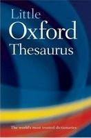 OUP References LITTLE OXFORD THESAURUS 3rd Edition cena od 129 Kč