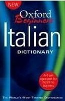 OUP References OXFORD BEGINNER´S ITALIAN DICTIONARY cena od 235 Kč