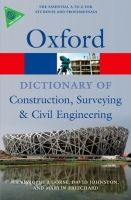 OUP References OXFORD DICTIONARY OF CONSTRUCTION, SURVEYING AND CIVIL ENGIN... cena od 409 Kč