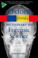 OUP References OXFORD DICTIONARY OF FORENSIC SCIENCE (Oxford Paperback Refe... cena od 285 Kč