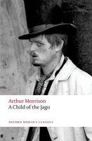 OUP References A CHILD OF THE JAGO (Oxford World´s Classics New Edition) - ... cena od 213 Kč