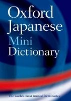 OUP References OXFORD JAPANESE MINIDICTIONARY Second Edition Revised - BUNT... cena od 154 Kč