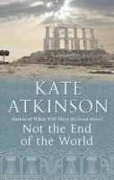 Transworld Publishers NOT THE END OF THE WORLD - ATKINSON, K. cena od 169 Kč