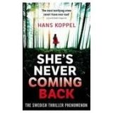 XXL obrazek Little, Brown Book Group SHE´S NEVER COMING BACK - KOPPEL, H.