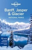 Lonely Planet LP BANFF, JASPER AND GLACIER NATIONAL PARKS - BERRY, O. cena od 392 Kč