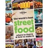 Lonely Planet STREET FOOD 1 - BOWLES, T. cena od 449 Kč