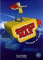 HACH-FLE SUPER MAX 1 LIVRE D´ELEVE - DENISOT, H., MARTIN, C. M. cena od 352 Kč