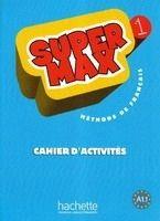 HACH-FLE SUPER MAX 1 CAHIER D´ACTIVITÉS - DENISOT, H. cena od 208 Kč