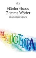 Deutscher Taschenbuch Verlag GRIMMS WÖRTER - GRASS, G. cena od 328 Kč