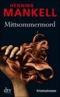 Deutscher Taschenbuch Verlag MITTSOMMERMORD - MANKELL, H. cena od 252 Kč