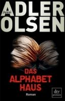Deutscher Taschenbuch Verlag DAS ALPHABETHAUS - ADLER, OLSEN, J. cena od 405 Kč