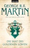 Martin, George R R: Die Saat des goldenen Löwen (Das Lied von Eis und Feuer #4) cena od 382 Kč