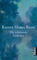 Piper Verlag DIE SCHÖNSTEN GEDICHTE - RILKE, R. M. cena od 243 Kč