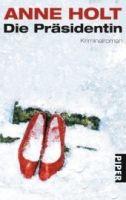 Piper Verlag DIE PRÄSIDENTIN - HOLT, A. cena od 269 Kč