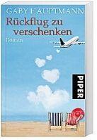Piper Verlag RÜCKFLUG YU VERSCHENKEN - HAUPTMANN, G. cena od 235 Kč
