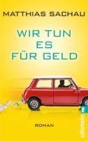 Ullstein Verlag WIR TUN ES FÜR GELD - SACHAU, M. cena od 225 Kč
