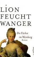 Aufbau Verlag DIE FÜCHSE IM WEINBERG - FEUCHTWANGER, L. cena od 382 Kč
