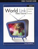 Heinle ELT part of Cengage Lea WORLD LINK 2 VIDEO TEACHER´S GUIDE - STEMPLESKI, S. cena od 338 Kč