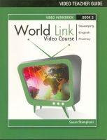 Heinle ELT part of Cengage Lea WORLD LINK 3 VIDEO TEACHER´S GUIDE - STEMPLESKI, S. cena od 338 Kč