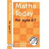 A & C Black MATHS TODAY FOR AGES 6-7: EXCELLENT PRACTICE FOR NUMERACY WO... cena od 98 Kč