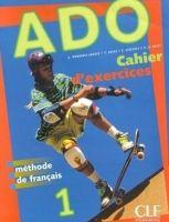 CLE international ADO 1 CAHIER D´EXERCICES - DAYEZ, Y., DREFF, V. Le, SIREJOLS... cena od 217 Kč