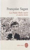 HACH-BEL LA PETITE ROBE NOIRE et autres textes - SAGAN, F. cena od 173 Kč