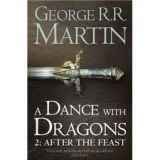 Harper Collins UK A SONG OF ICE AND FIRE 5: A DANCE WITH DRAGONS 2: AFTER THE ... cena od 204 Kč