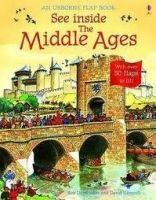 Usborne Publishing SEE INSIDE THE MIDDLE AGES - LLOYD JONES, R. cena od 272 Kč