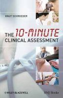 John Wiley and Sons Ltd 10-Minute Clinical Assessment - Schroeder, K. cena od 1500 Kč