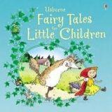Usborne Publishing FAIRY TALES FOR LITTLE CHILDREN cena od 321 Kč