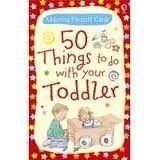 Usborne Publishing 50 THINGS TO DO WITH YOUR TODDLER (USBORNE PARENTS CARDS) - ... cena od 0 Kč