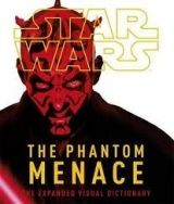 Dorling Kindersley STAR WARS EPISODE 1: THE PHANTOM MENACE - THE EXPANDED VISUA... cena od 359 Kč