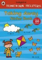 Ladybird Books LADYBIRD HOMEWORK HELPERS: TAKING AWAY STICKER BOOK cena od 72 Kč