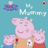 Penguin Group UK PEPPA PIG: MY MUMMY cena od 110 Kč