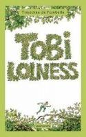 Salamandra TOBI LOLNESS I. LA HUIDA DE TOBI cena od 525 Kč