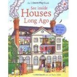 Usborne Publishing SEE INSIDE HOUSES LONG AGO - LLOYD JONES, R. cena od 247 Kč