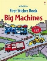 Usborne Publishing BIG MACHINES STICKER BOOK - BROOKS, F. cena od 214 Kč
