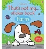 Usborne Publishing THAT´S NOT MY FARM STICKER BOOK - WATT, F. cena od 123 Kč