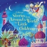 Usborne Publishing STORIES FROM AROUND THE WORLD FOR LITTLE CHILDREN cena od 285 Kč