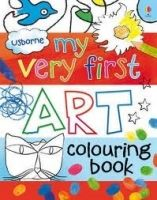 Usborne Publishing MY VERY FIRST ART COLOURING BOOK - DICKINS, R. cena od 148 Kč