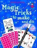 Usborne Publishing MAGIC TRICKS TO MAKE AND DO - DENNE, B., GOOD, A. cena od 148 Kč
