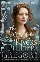 Simon&Schuster Inc. LADY OF THE RIVERS - GREGORY, P. cena od 189 Kč