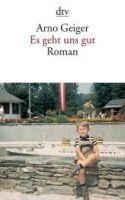 Deutscher Taschenbuch Verlag ES GEHT UNS GUT - GEIGER, A. cena od 212 Kč