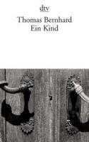 Deutscher Taschenbuch Verlag EIN KIND - BERNHARD, T. cena od 186 Kč